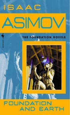 Foundation and Earth by Isaac Asimov (author)