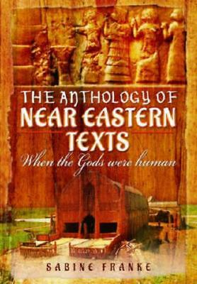 An Anthology of Ancient Mesopotamia Texts by Sabina Franke (editor)