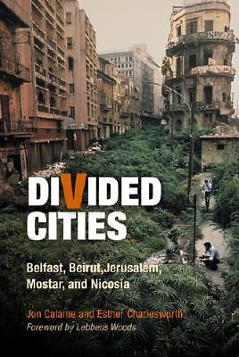 Divided Cities by Jon Calame, Esther Ruth Charlesworth