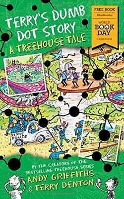 Terry's Dumb Dot Story A Treehouse Tale By Andy Griffiths World Book Day 2018