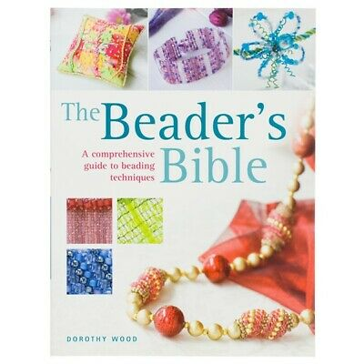 The Beaders Bible Book by Dorothy Wood (A23/5)
