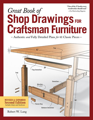 Great Book of Shop Drawings for Craftsman Furniture, Revised & Expanded Second E