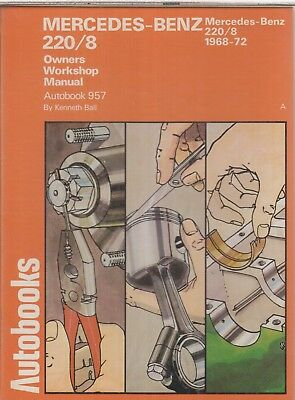 Mercedes-Benz W115 220/8 Petrol ( 1968 - 1972 ) Owners Workshop Manual * Vgc *