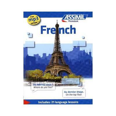 Assimil French: French Phrasebook (Includes 21 Language Lessons) by I C Thima...
