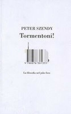 TORMENTONI Szendy Peter ISBN