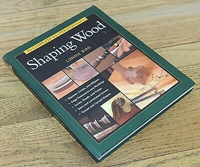 SHAPING WOOD by LONNIE BIRD-HARDCOVER HAND TOOL BOOK