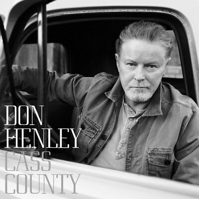 Cass County by Don Henley (CD, Sep-2015, Capitol)