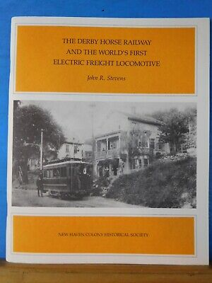 Derby Horse Railway and the World's first Electric Freight locomotive by Stevens