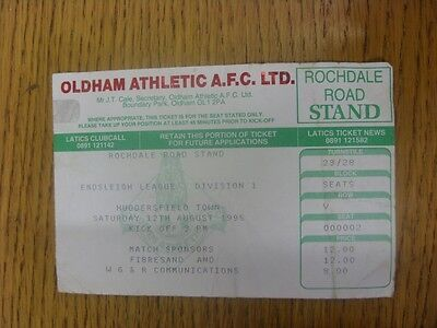 12/08/1995 Ticket: Oldham Athletic v Huddersfield Town (Very Creased). Any fault