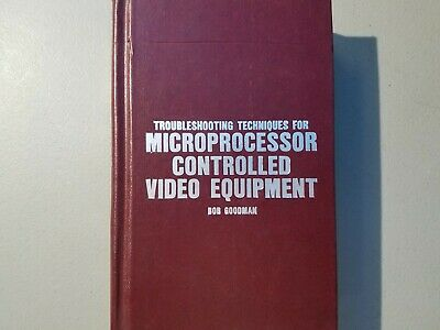 Troubleshooting Techniques For Microprocessor Controlled Video Equipment 1987