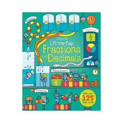 Usborne Lift-the-Flap Fractions and Decimals by Rosie Dickins, Benedetta Giau...