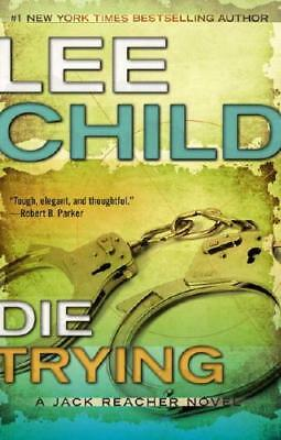 Die Trying by Lee Child (author)