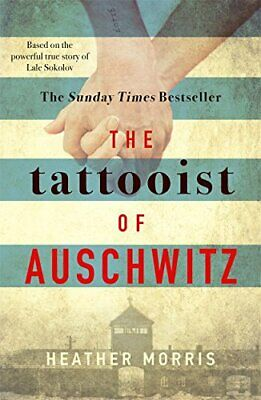 The Tattooist of Auschwitz: the heart-breaking and unforgettable Sunday Times b