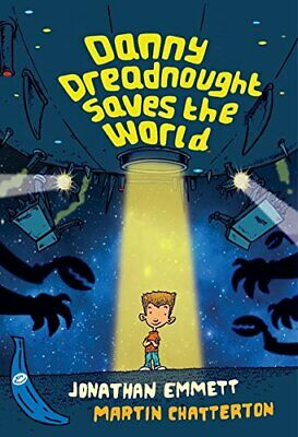 Danny Dreadnought Saves the World (Blue Banana) (Banana Books) By Jonathan Emme