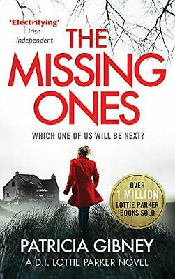 The Missing Ones: An absolutely gripping thriller with a jaw-dropping twist (De