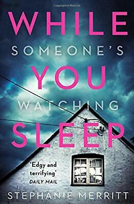 While You Sleep: A chilling, unputdownable psychological thriller that will sen