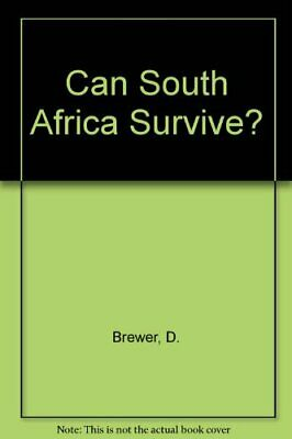 Can South Africa Survive?: Five Minutes to Midnight
