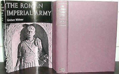 ROMAN IMPERIAL ARMY Graham Webster ANCIENT ROME Legions INFANTRY Archaeology HB