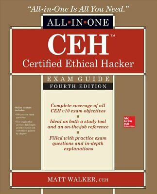 CEH Certified Ethical Hacker All-in-One Exam Guide, Fourth Edition 9781260454550