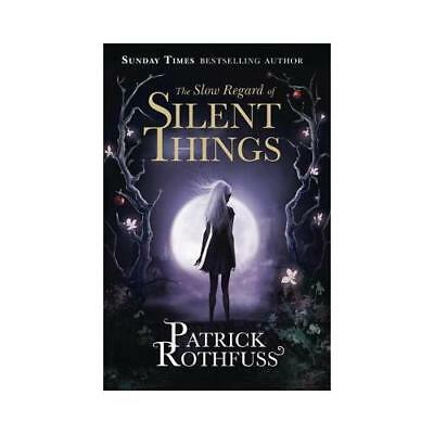 The Slow Regard of Silent Things by Patrick Rothfuss, Nate Taylor (illustrator)