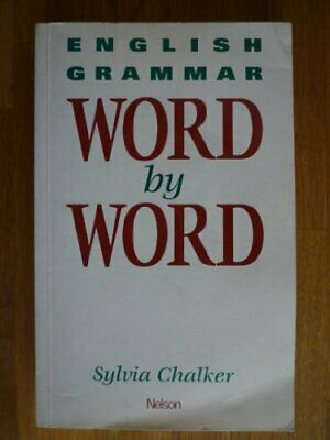 English Grammar Word by Word by Chalker, Sylvia By Sylvia Chalker