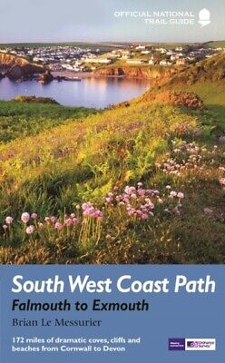 South West Coast Path: Falmouth to Exmouth: National Trail Guide (N...
