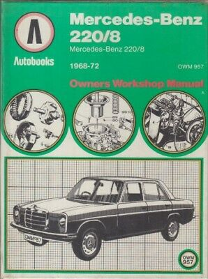 Mercedes-Benz W115 220/8 Petrol ( 1968 - 1972 ) Owners Workshop Manual