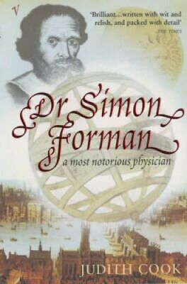 Dr Simon Forman by Judith Cook (Paperback, 2002)