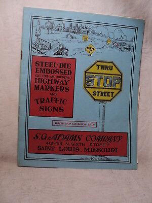 1930s S.G. ADAMS Co.TRAFFIC SIGNS & Highway Markers Catalog Great Pics!