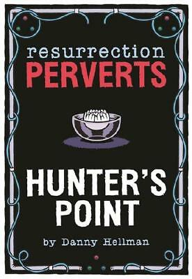 Resurrection Perverts by Danny Hellman (illustrator)