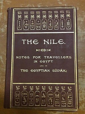 The Nile - Notes For Travellers In Egypt - E.A. Wallis Budge 1912