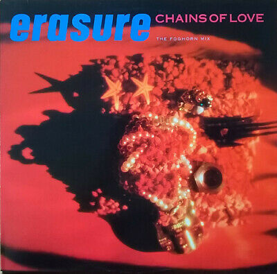 Maxi Vinyl – 12inch - Erasure – Chains Of Love (The Foghorn Mix) - MUTE/1988