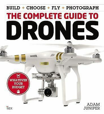The Complete Guide to Drones: Whatever your budget -