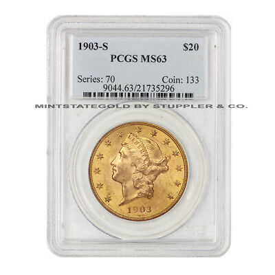 1903-S $20 Liberty PCGS MS63 Choice Graded Gold Double Eagle San Francisco Coin