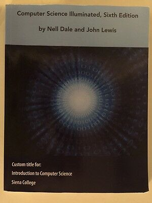 Computer Science Illuminated Sixth Edition by Nell Dale and John Lewis