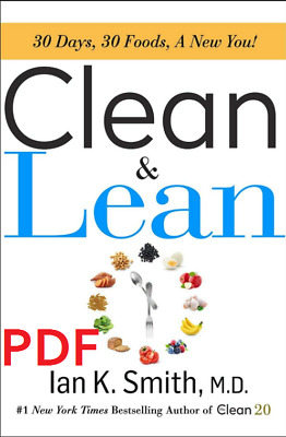 Clean & Lean: 30 Days, 30 Foods, a New You! [EB00k/PDF]