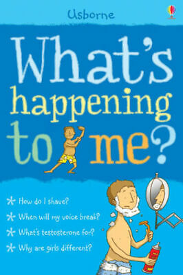 Usborne Whats happening to Me ? How do i shave?  By Alex Frith Paperback NEW