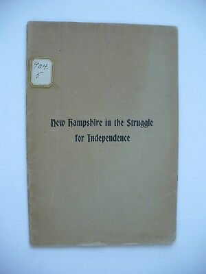 Extremely Rare New Hampshire Struggle For Independence Booklet