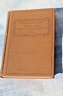Antique Eclectic English Classics: Dickens's Tale of Two Cities Book, 1911 HC