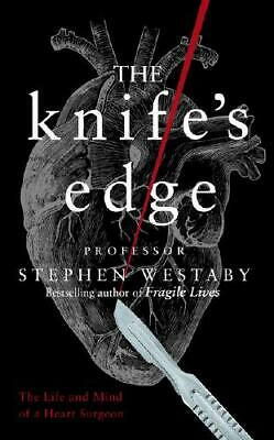 The Knife's Edge by Stephen Westaby (author)