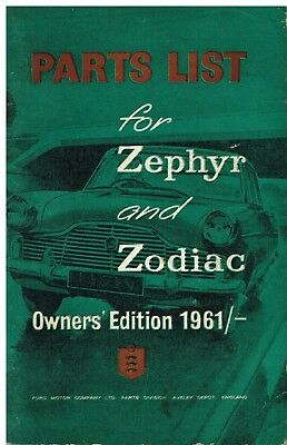 Ford Zephyr Zodiac Mk2 Saloon Cabrio Estate '56-61 Owners Illustrated Parts List