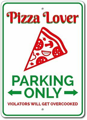 Pizza Lover Gift, Pizza Lover Parking Sign,Pizza Decor Aluminum Sign ENSA1010130
