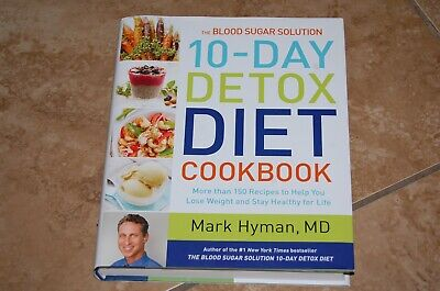 THE BLOOD SUGAR Solution 10-Day Detox Diet Cookbook : More Than 150