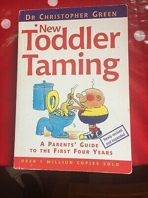 Toddler Taming Book By dr christopher green