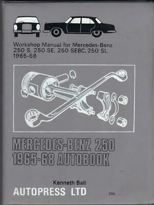 Mercedes Benz 250 Sl Pagoda,250 Sebc Coupe,250 S,se,workshop Manual 1965-1968