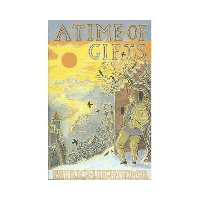 A Time of Gifts by Patrick Leigh Fermor (author)