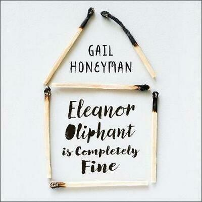 Eleanor Oliphant Is Completely Fine By Gail Honeyman (PDF) Delivery in 24 Hrs