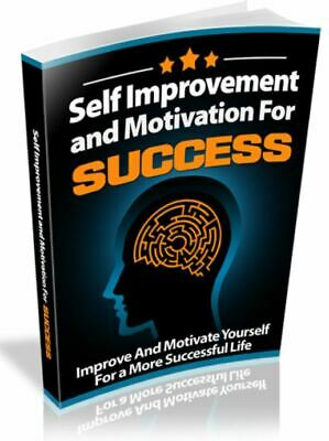 Self Improvement and Motivation For Success