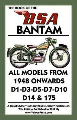 BOOK OF THE BSA BANTAM ALL MODELS FROM 1948 ONWARDS Paperback – 5 Dec 2012