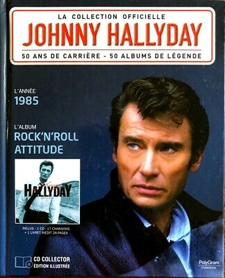 Johnny Hallyday - La Collection Officielle 1985 Rock'n'roll Attitude - Livre CD
